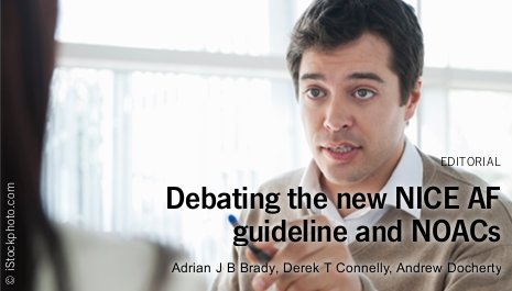 The new NICE AF guideline and NOACs: safety first or safety last?