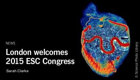 London welcomes the 2015 ESC Congress
