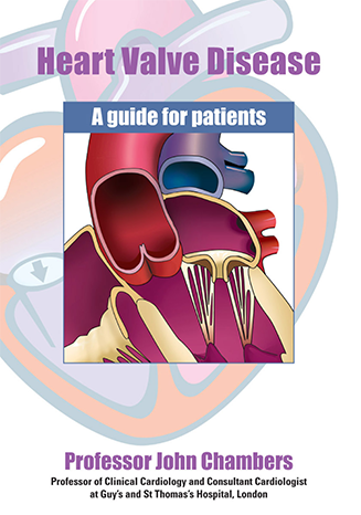 Heart valve disease: a guide for patients, by John Chambers